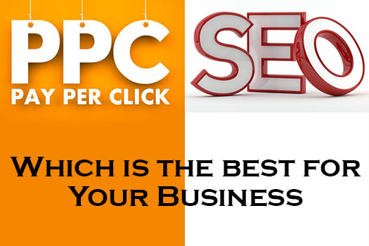 SEO or PPC: Which is the best Strategy for Your Business