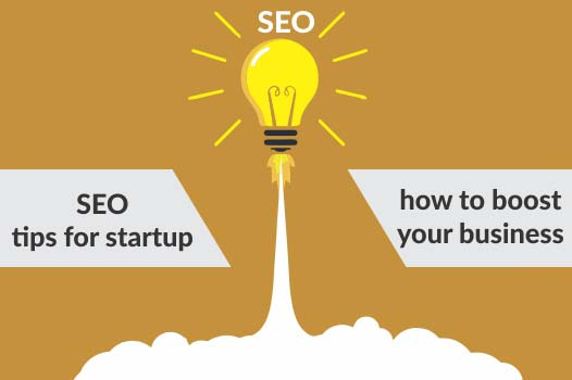 SEO tips for startup- how to boost your business