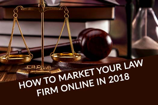 How to market your law firm online in 2018